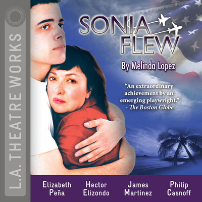 Sonia Flew Audiobook, by Melinda Lopez