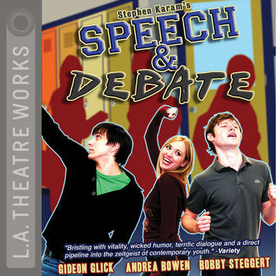 Speech and Debate Audiobook, by Stephen Karam