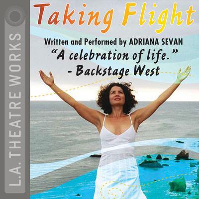 Taking Flight Audiobook, by Adriana Sevan