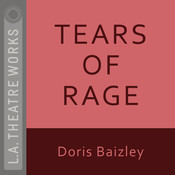 Tears of Rage Audiobook, by Doris Baizley