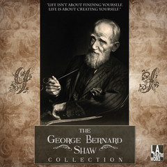 The George Bernard Shaw Collection Audiobook, by Author Info Added Soon