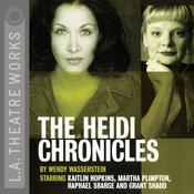 The Heidi Chronicles Audiobook, by Wendy Wasserstein
