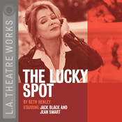 The Lucky Spot Audiobook, by Beth Henley