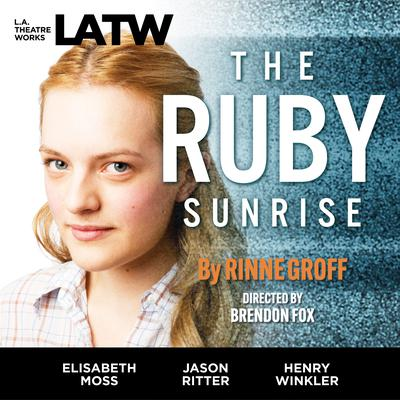The Ruby Sunrise Audiobook, by Rinne Groff