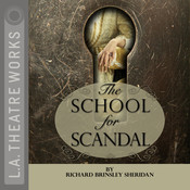 The School for Scandal Audiobook, by Richard Brinsley Sheridan