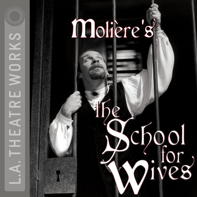 The School for Wives Audiobook, by Molière