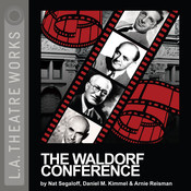 The Waldorf Conference Audiobook, by Nat Segaloff, Daniel M. Kimmel, Arnie Reisman