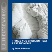 Things You Shouldn't Say Past Midnight Audiobook, by Peter Ackerman