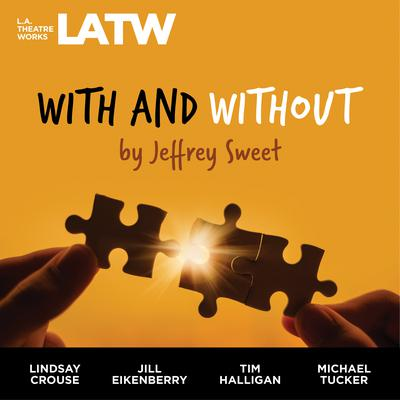 With and Without Audiobook, by Jeffrey Sweet