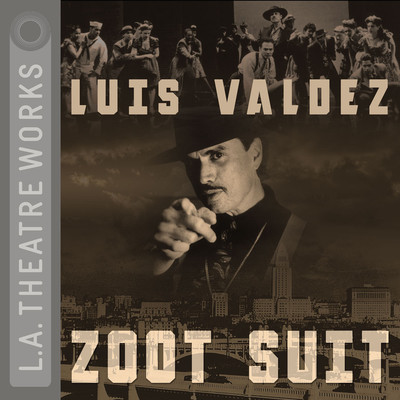 Zoot Suit Audiobook, by Luis Valdez