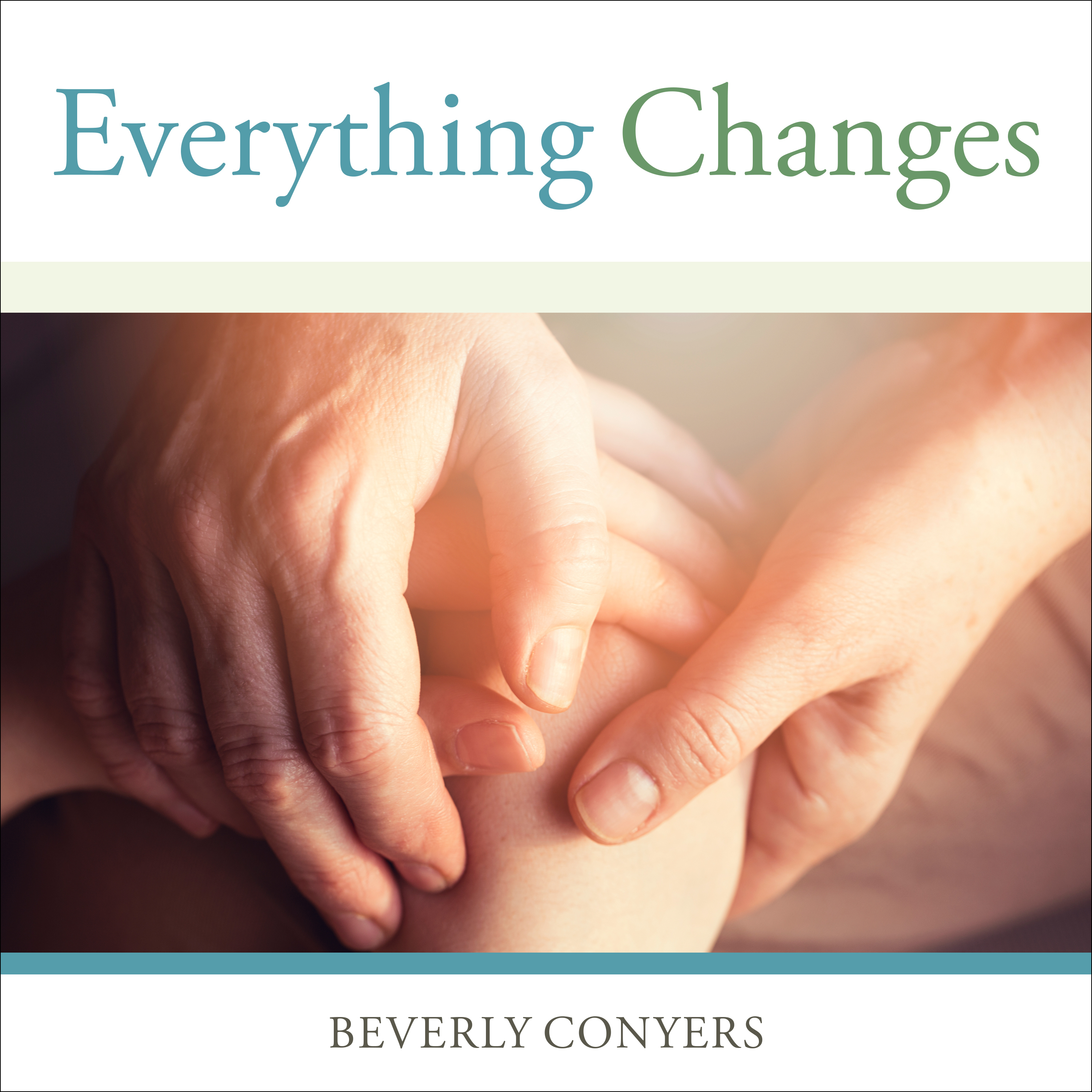 Printable Everything Changes: Help for Families of Newly Recovering Addicts Audiobook Cover Art
