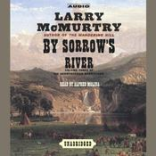 By Sorrow's River: A Novel, by Larry McMurtr