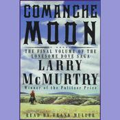 Comanche Moon, by Larry McMurtr