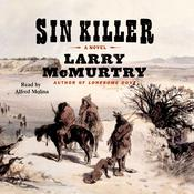 Sin Killer: A Novel Audiobook, by Larry McMurtry
