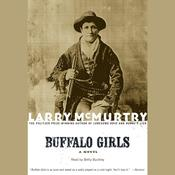 Buffalo Girls, by Larry McMurtry