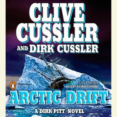 Arctic Drift Audiobook, by Clive Cussler