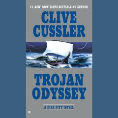 Trojan Odyssey Audiobook, by Clive Cussler