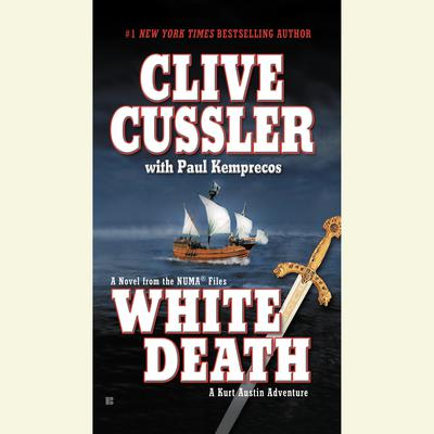 White Death Audiobook, by Clive Cussler