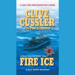 Fire Ice Audiobook, by Clive Cussler, Paul Kemprecos
