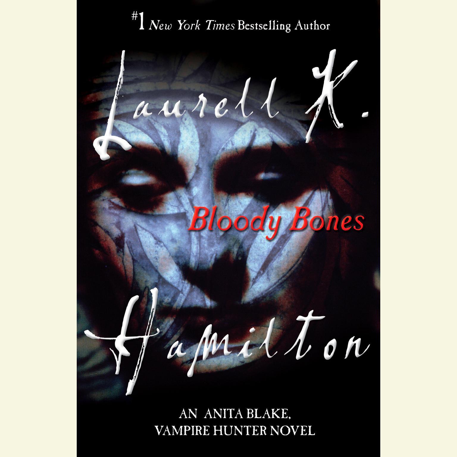 Printable Bloody Bones: An Anita Blake, Vampire Hunter Novel Audiobook Cover Art