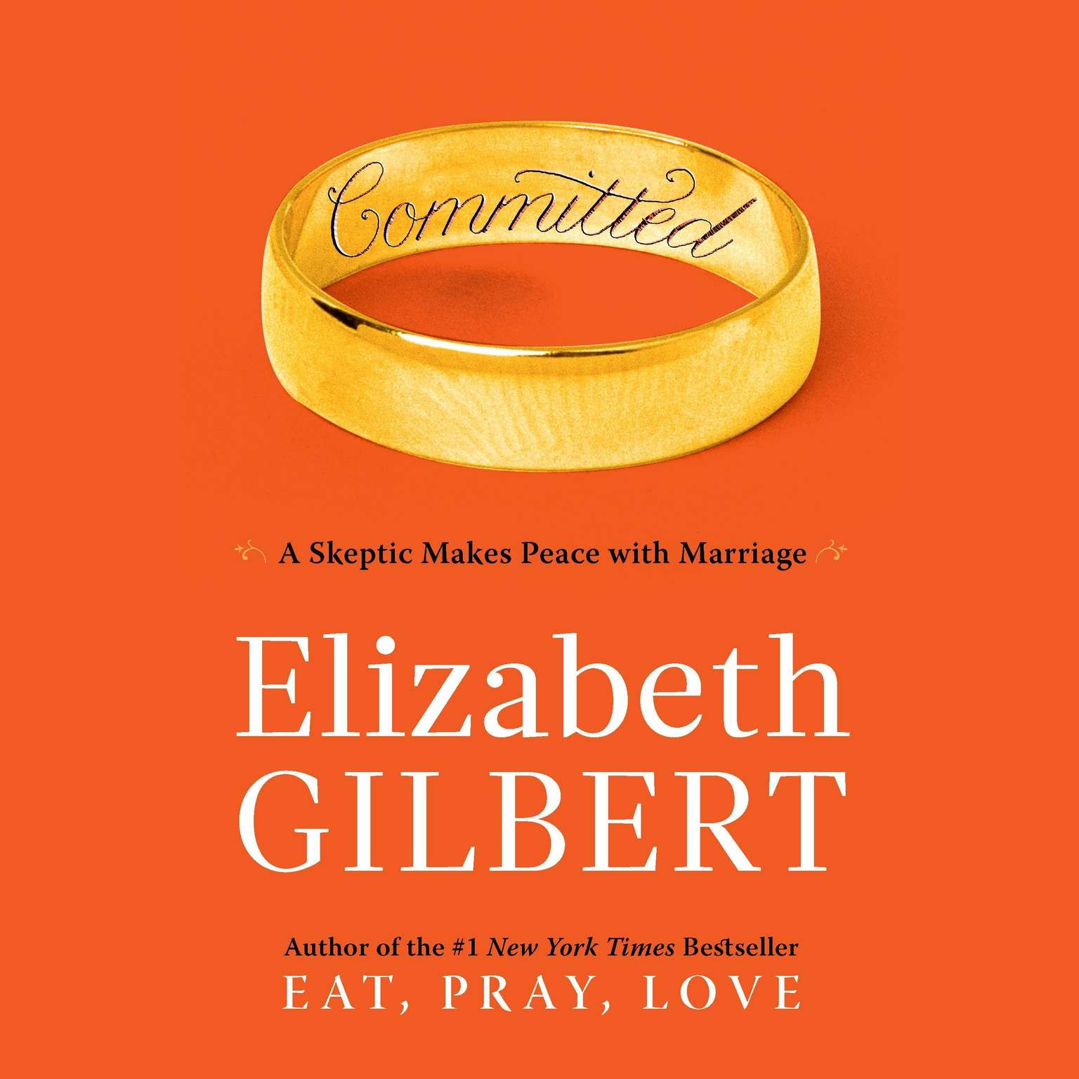 Printable Committed: A Skeptic Makes Peace with Marriage Audiobook Cover Art