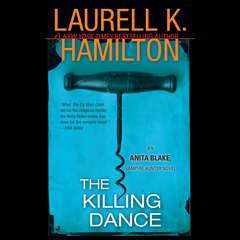The Killing Dance: An Anita Blake, Vampire Hunter Novel Audiobook, by Laurell K. Hamilton