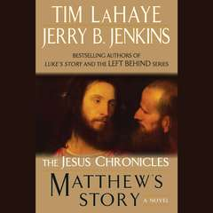 Matthews Story: From Sinner to Saint Audiobook, by Jerry B. Jenkins, Tim LaHaye