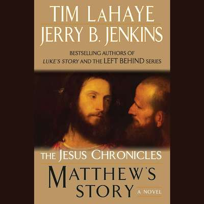 Matthews Story: From Sinner to Saint Audiobook, by Tim LaHaye