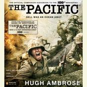 The Pacific: Hell Was an Ocean Away Audiobook, by Hugh Ambrose