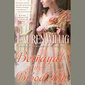 The Betrayal of the Blood Lily Audiobook, by Lauren Willig