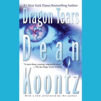 Dragon Tears Audiobook, by Dean Koontz