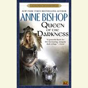 Queen of the Darkness: Book 3 of the Black Jewels Trilogy, by Anne Bishop