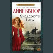 Shaladors Lady: A Black Jewels Novel Audiobook, by Anne Bishop