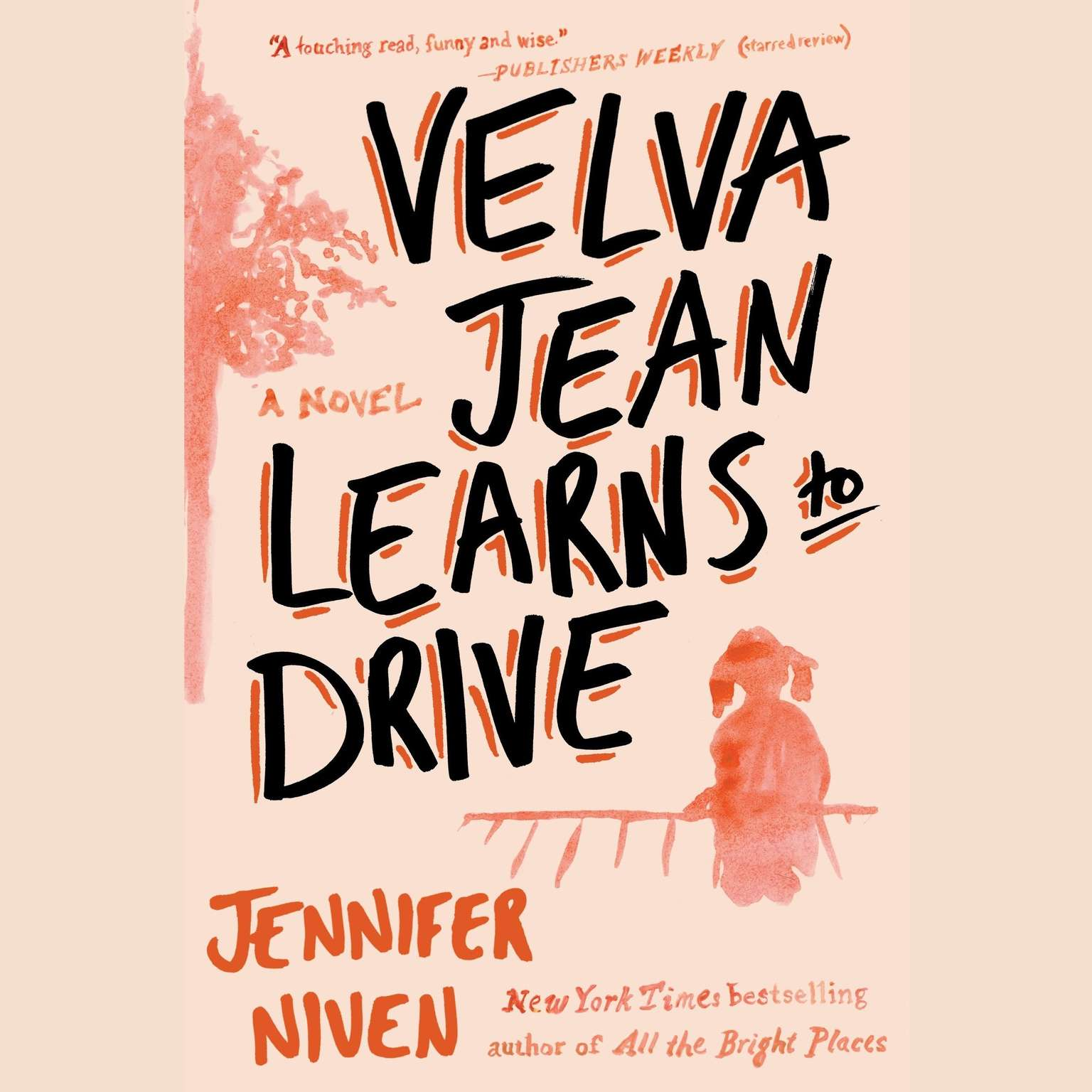 Printable Velva Jean Learns to Drive: A Novel Audiobook Cover Art