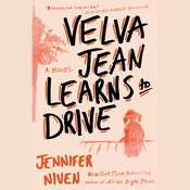 Velva Jean Learns to Drive: A Novel Audiobook, by Jennifer Niven