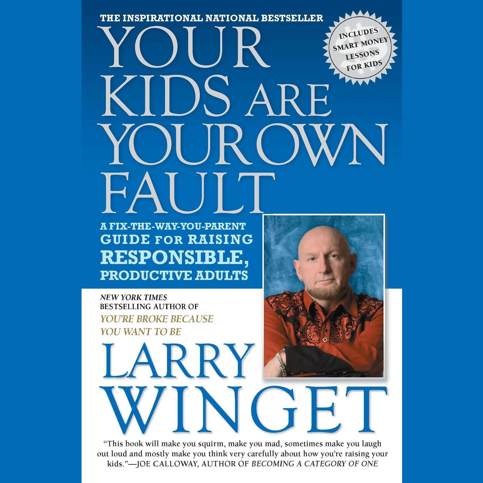 Printable Your Kids Are Your Own Fault: A Guide for Raising Responsible, Productive Adults Audiobook Cover Art