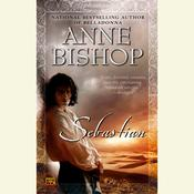 Sebastian Audiobook, by Anne Bishop