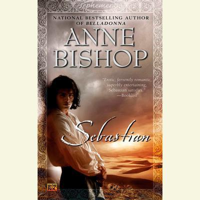 Sebastian Audiobook, by Anne Bishop