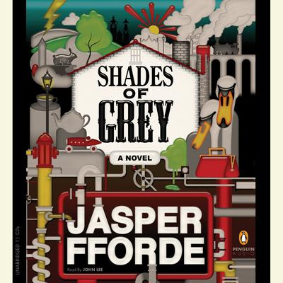 Shades of Grey: A Novel Audiobook, by Jasper Fforde