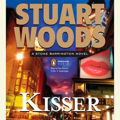 Kisser: A Stone Barrington Novel Audiobook, by Stuart Woods