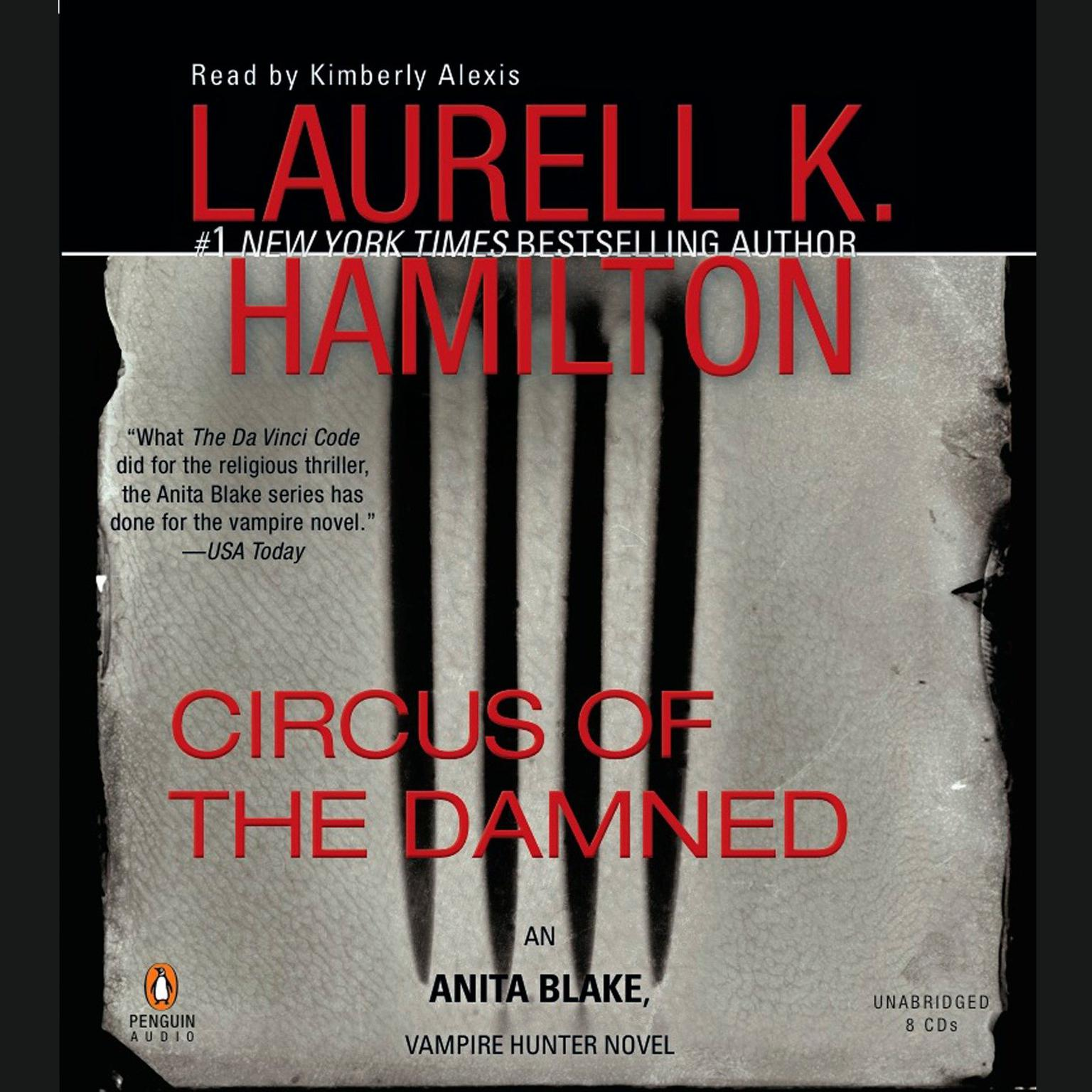 Circus of the Damned: An Anita Blake, Vampire Hunter Novel Audiobook, by  Laurell