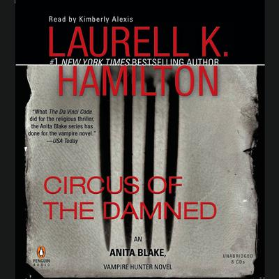 Circus of the Damned: An Anita Blake, Vampire Hunter Novel Audiobook, by