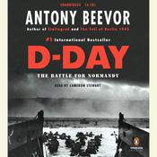 D-Day: The Battle for Normandy Audiobook, by Antony Beevor