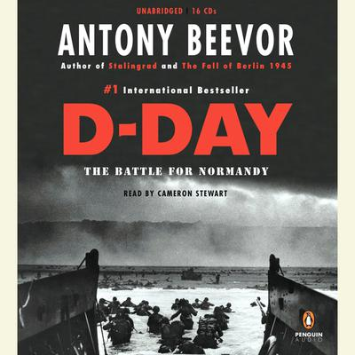 D-Day: The Battle for Normandy Audiobook, by