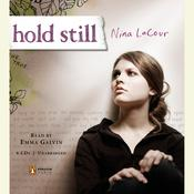 Hold Still Audiobook, by Nina LaCour