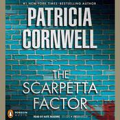 The Scarpetta Factor: Scarpetta (Book 17), by Patricia Cornwell