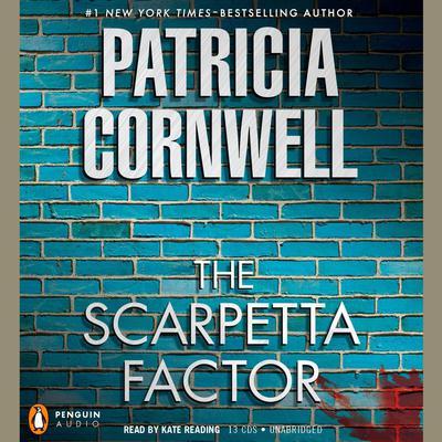 The Scarpetta Factor: Scarpetta (Book 17) Audiobook, by