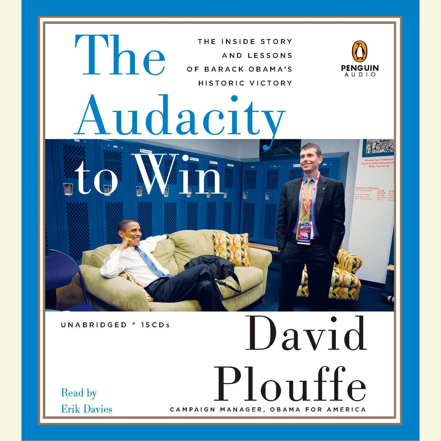 Printable The Audacity to Win: The Inside Story and Lessons of Barack Obama's Historic Victory Audiobook Cover Art