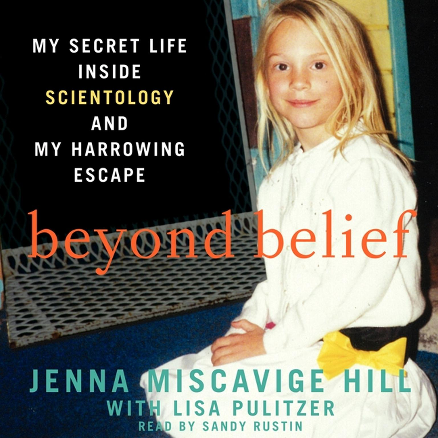Printable Beyond Belief: My Secret Life inside Scientology and My Harrowing Escape Audiobook Cover Art