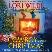 A Cowboy for Christmas: A Jubilee, Texas Novel Audiobook, by Lori Wilde